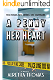 A Penny For Her Heart (Detective Rachel Storme Book 3)