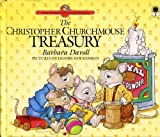 img - for The Christopher Churchmouse Treasury (Christopher Churchmouse Classics) book / textbook / text book