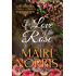 For Love of the Rose (Ballads of the Roses Book 2)