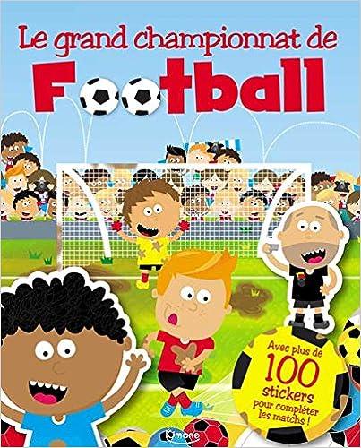 Téléchargement Le grand championnat de football epub, pdf