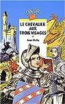 Le Chevalier aux trois visages par Molla
