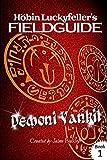 Demoni Vankil (Hobin Luckyfeller's Fieldguide Book 1)