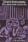 A la demande générale : Carnets 2009-2011 par Blanchard