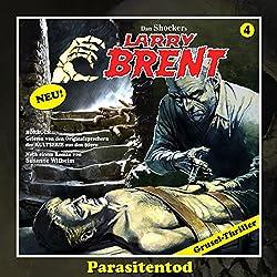 Parasitentod (Larry-Brent-Hörbuch 4)