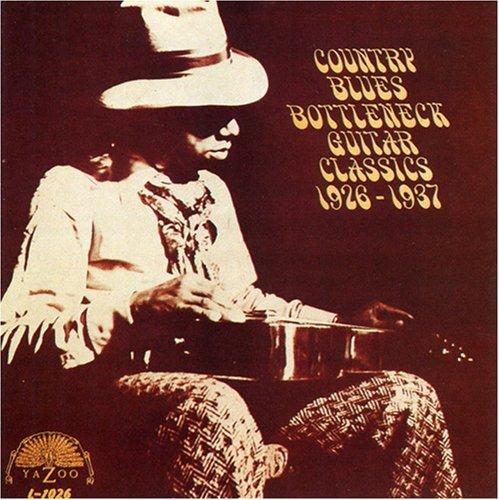 Country Blues Bottleneck Guitar Classics 1926-1937