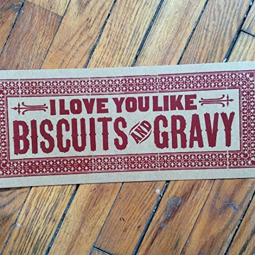 i-love-you-like-biscuits-and-gravy-letterpress-red-sign