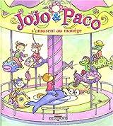 Jojo et Paco, Tome 11 : Jojo & Paco s'amusent au manège