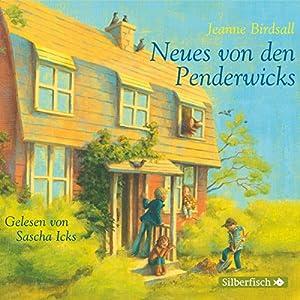 Neues von den Penderwicks (Die Penderwicks 4) Hörbuch