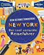 Für Eltern verboten: New York (NATIONAL GEOGRAPHIC Für Eltern verboten, Band 265)