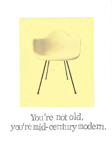 Amazon Youre Not Old Youre Midcentury Modern Funny Birthday