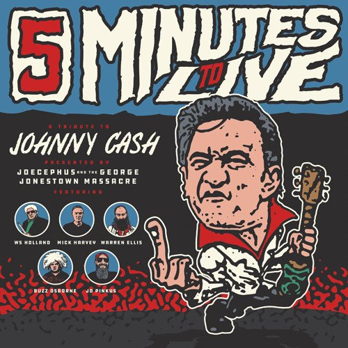 Five Minutes To Live: A Tribute to Johnny Cash