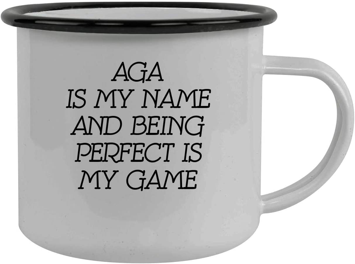 Aga Is My Name And Being Perfect Is My Game - Stainless Steel 12oz Camping Mug, Black