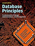 img - for Database Principles: Fundamentals of Design, Implementations and Management (with CourseMate and eBook Access Card) book / textbook / text book
