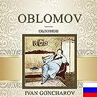 Oblomov [Russian Edition] Audiobook by Ivan Goncharov Narrated by Vyacheslav Gerasimov
