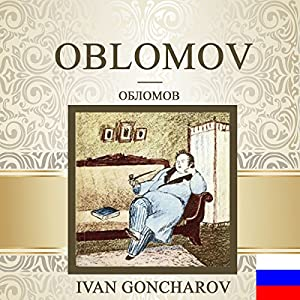 Oblomov [Russian Edition] Audiobook