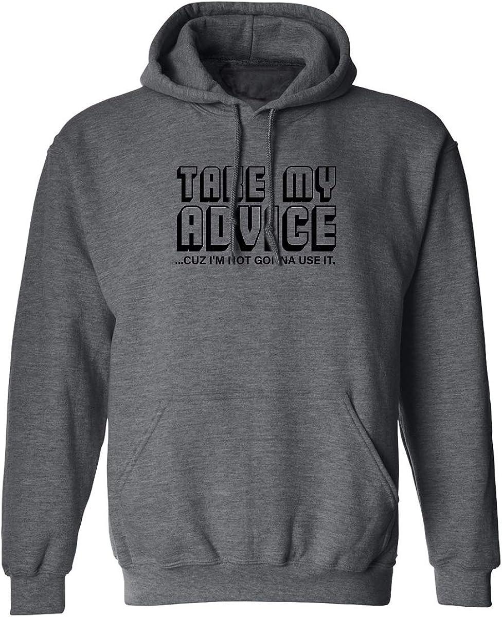 ZeroGravitee TAKE My Advice Adult Hooded Sweatshirt
