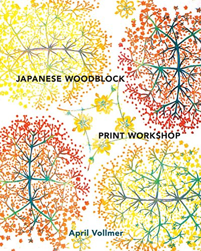 Japanese Woodblock Print Workshop: A Modern Guide to the Ancient Art of Mokuhanga (Woodblock Printing)