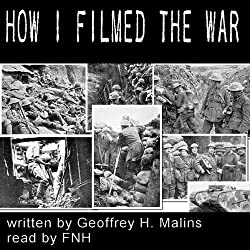 How I Filmed the War