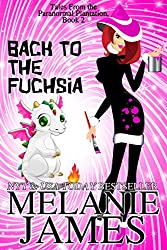 Back to the Fuchsia (Tales from the Paranormal Plantation Book 2)
