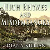 High Rhymes and Misdemeanors by Diana Killian front cover