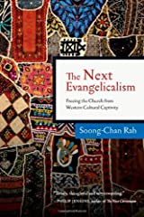 The Next Evangelicalism: Freeing the Church from Western Cultural Captivity Paperback