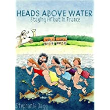 Heads Above Water: Staying Afloat in France