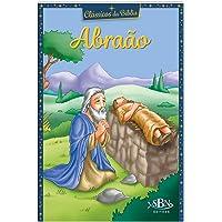 Clássicos da Bíblia: Abraão