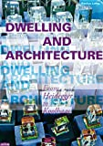 Dwelling and Architecture, Lefas Pavlos, 3868590129