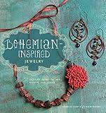 Bohemian-Inspired Jewelry: 50 Designs Using