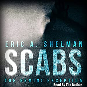 Scabs: The Gemini Exception Audiobook