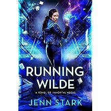 Running Wilde: Immortal Vegas, Book 9