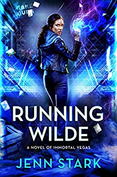 Running Wilde: Immortal Vegas, Book 9 by [Stark, Jenn]