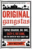 #6: Original Gangstas: Tupac Shakur, Dr. Dre, Eazy-E, Ice Cube, and the Birth of West Coast Rap