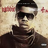 Savage Life 4 [Explicit]