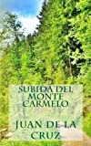 Subida Del Monte Carmelo, Juan de la Cruz, 1492930962