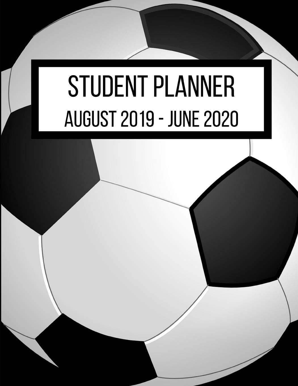 Amazon.com: Student Planner August 2019- June 2020: Soccer ...