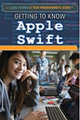 Getting to Know Apple Swift (Code Power: A Teen Programmer's Guide) Library Binding