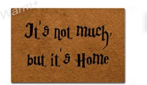 Warm+ Welcome Doormat It's Not Much But It's Home Front Door Mat with Rubber Backing Home Decor Indoor Outdoor Mats for Entry Floor Mats 23.6 x 15.7 Inches
