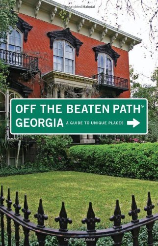 Georgia Off the Beaten Path®, 9th: A Guide to Unique Places (Off the Beaten Path Series)