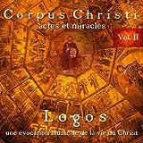 Corpus Christi Vol. II - Actes Et Miracl