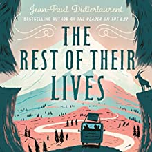 The Rest of Their Lives Audiobook by Jean-Paul Didierlaurent, Ros Schwartz - translator Narrated by Thomas Judd