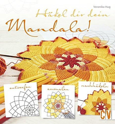 Häkel dir dein Mandala!: Amazon.de: Veronika Hug: Bücher