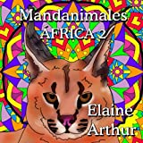 Mandanimales Africa 2 (Volume 5) (Spanish Edition)