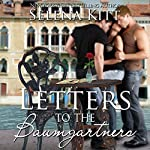 Letters to the Baumgartners: An Erotic MFF Menage Romance | Selena Kitt