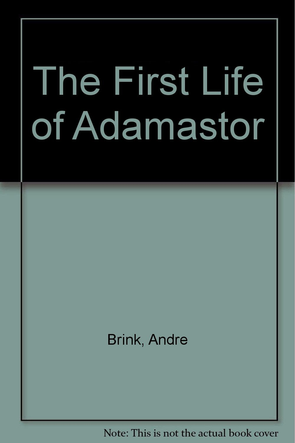 The First Life of Adamastor