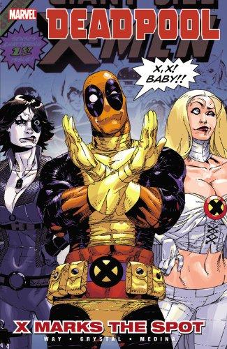 Deadpool, Vol. 3: X Marks the Spot
