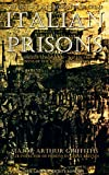 The History and Romance of Crime; Italian Prisons