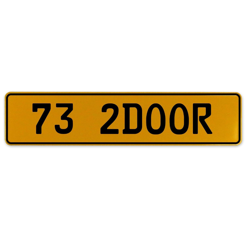 Vintage Parts 562987 73 2DOOR Yellow Stamped Aluminum European Plate