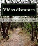Vidas Distantes, Francisco A. Cassiano, 1456532634