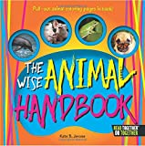Wise Animal Handbook, The (Arcadia Kids)